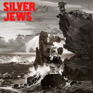SILVER JEWS - LOOKOUT MOUNTAIN, LOOKOUT SEA A