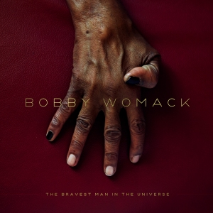 bobbywomack_thebravestmanintheuniverse_artwork1